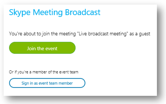 Join Skype Meeting Broadcast