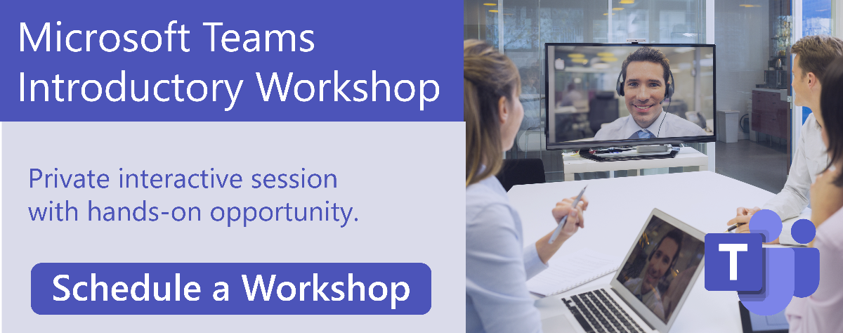 Schedule a Free Microsoft Teams Workshop Today